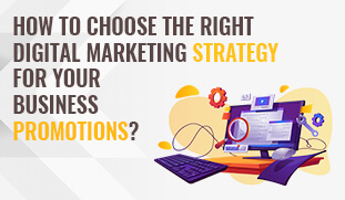 choose right digital marketing strategy