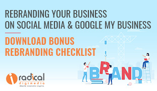 Rebranding Your Business On Social Media & Google My Business - Download Bonus Rebranding Checklist
